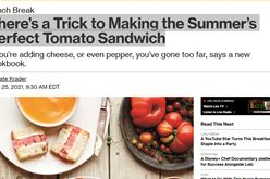 There's a Trick to Making the Summer's Perfect Tomato Sandwich Image